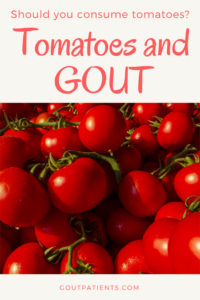 Should you consume Tomatoes if you suffer from gout
