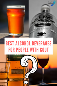 Best alcohol beverages for people with gout