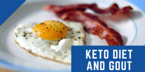 KETO DIET AND GOUT