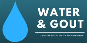 water and gout