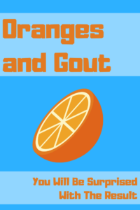 Oranges and Gout