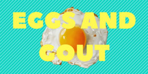 eggs and gout