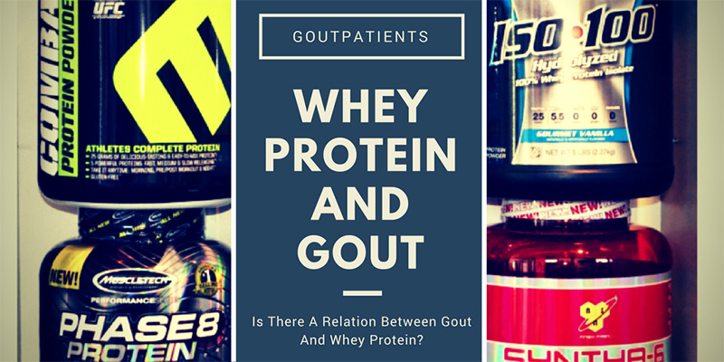 Gout And Whey Protein (Is There Any Connection?)