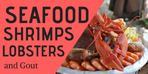 seafood, lobsters, shrimps and gout