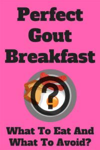 gout breakfast